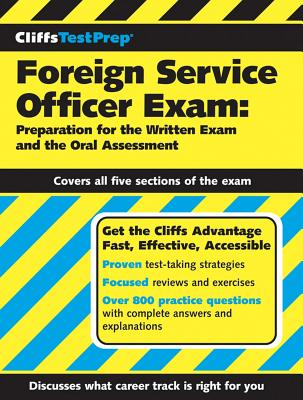 CliffsTestPrep Foreign Service Officer Exam By American Bookworks Corporation/ Barrett, Deborah, Ph.D./ Bender, Elaine/ Gay, Phillip, Ph.D./ Grayson, Fred N./ Barrett, Deborah, Ph.D. (EDT)